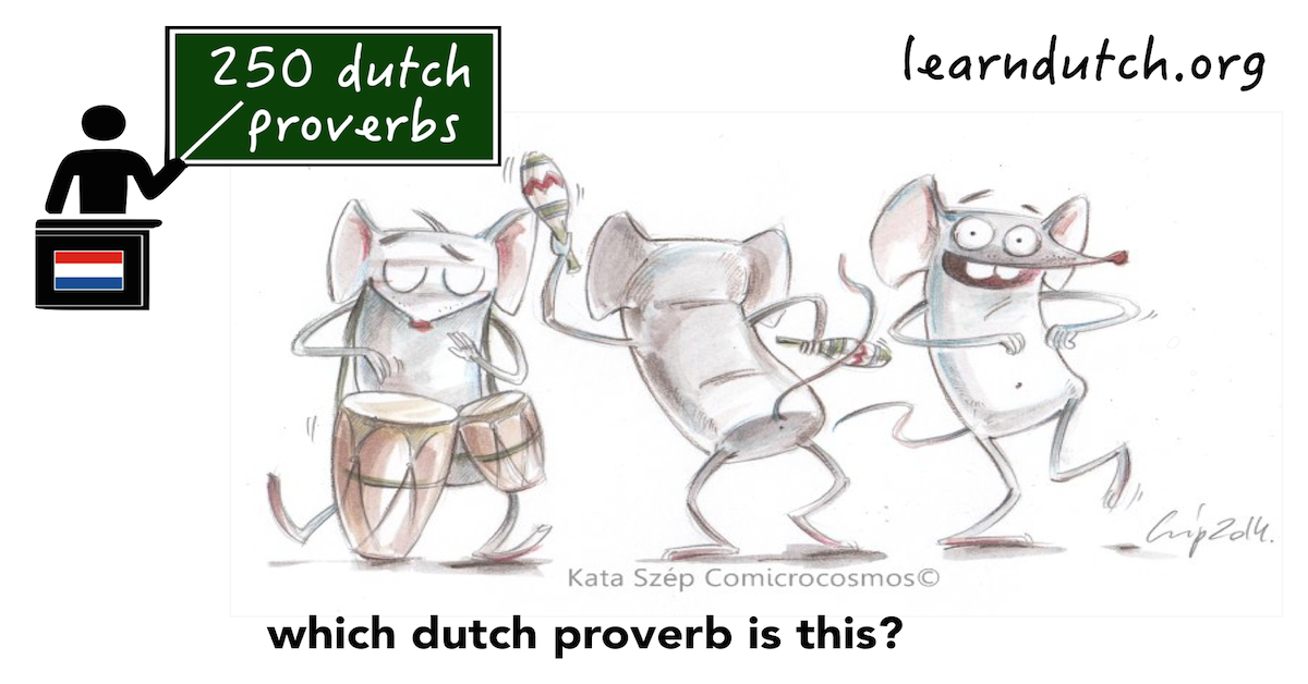 guess the dutch proverb