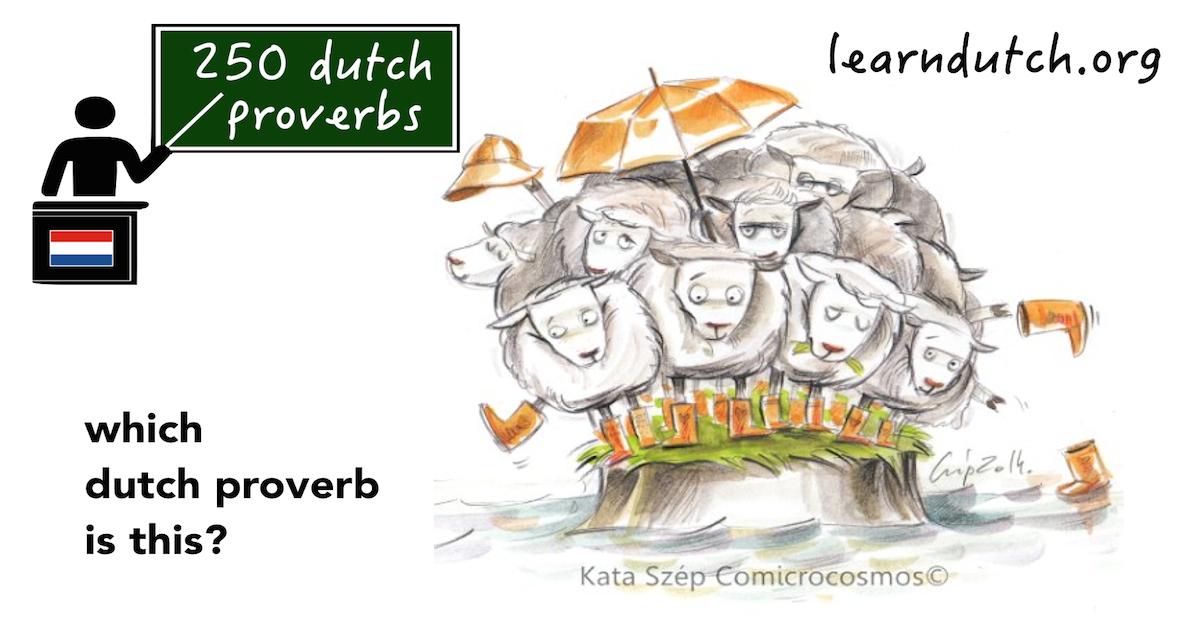 Learndutch org | 250 Dutch Proverbs - lesson 14